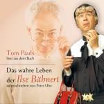 CD Sprecher: Tom Pauls Texte: Tom Pauls & Peter Ufer Gesamtspielzeit: ca. 76 Minuten