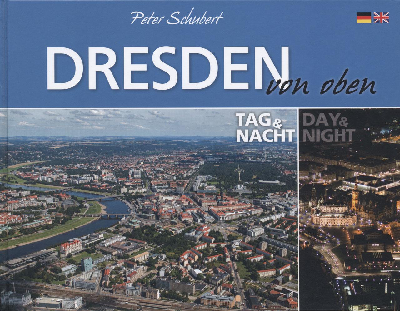 Dresden von oben Peter Schubert & Peter Ufer