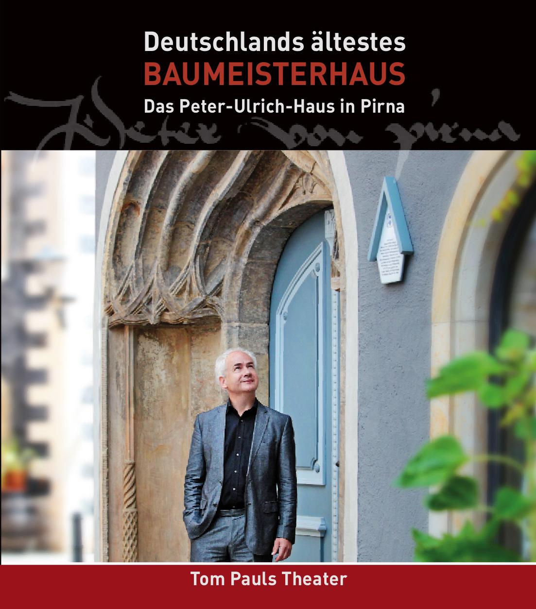 Deutschlands ältestes Baumeisterhaus – Das Peter-Ulrich-Haus in Pirna