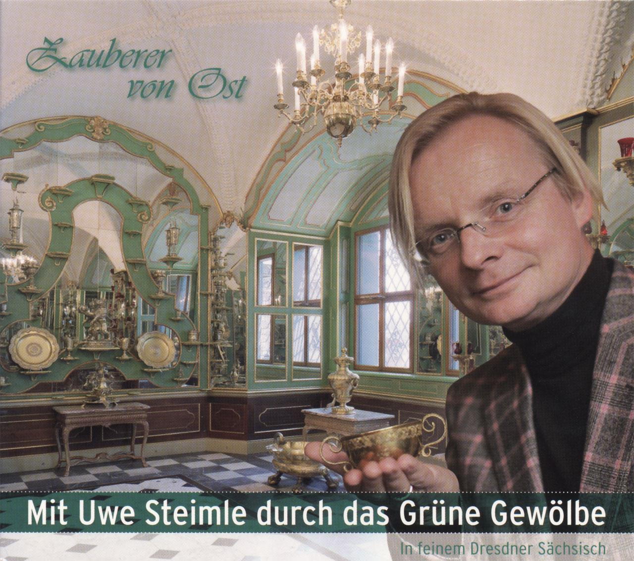 Mit Uwe Steimle durch das Grüne Gewölbe  Reihe »Zauberer von Ost«