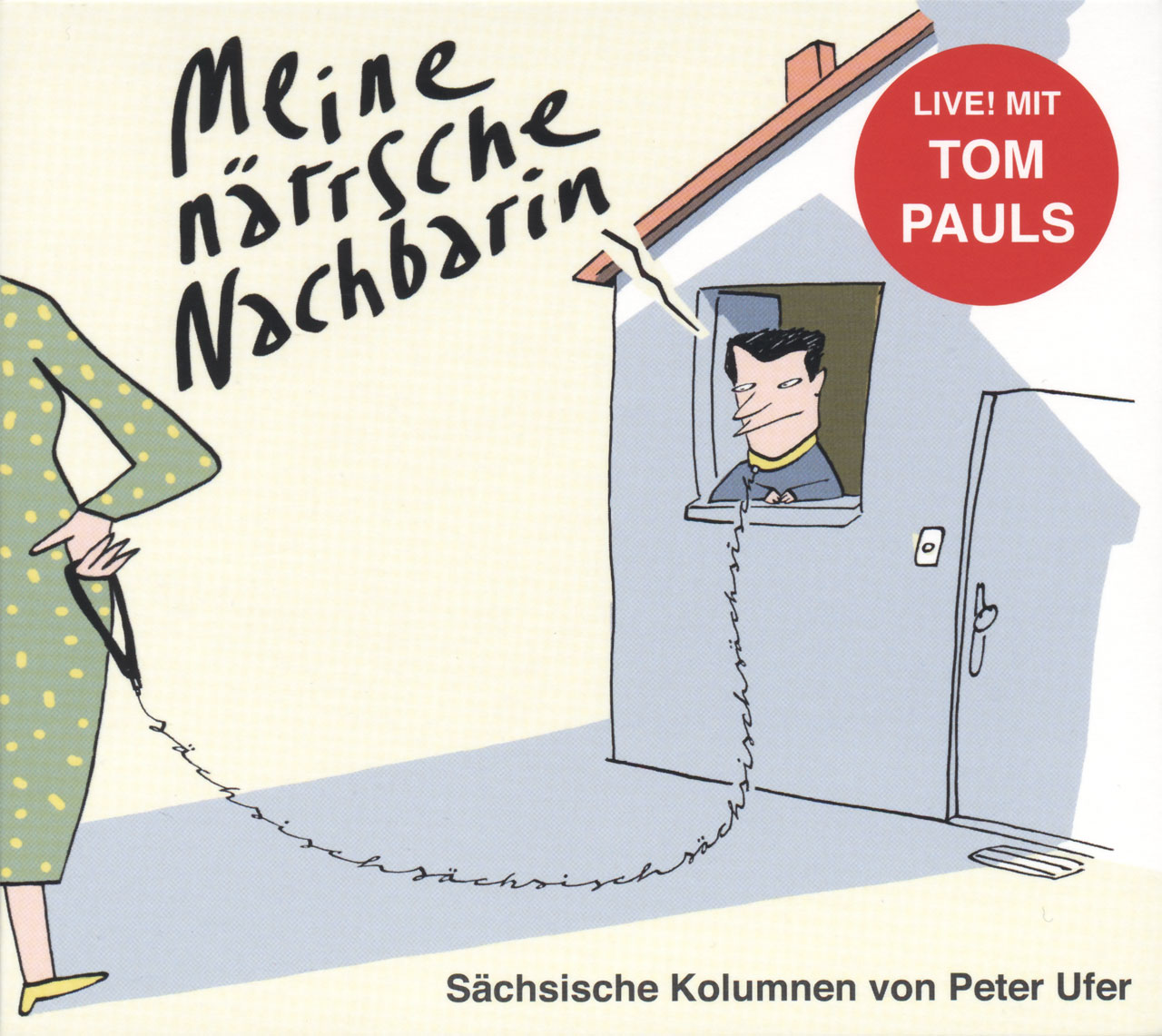 Meine närrsche Nachbarin Kolumnen von Peter Ufer