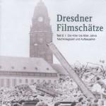 Dresdner Filmschätze Teil 2 Die 40er bis 60er Jahre