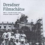 Dresdner Filmschätze Teil 3 Die 60er bis 80er Jahre