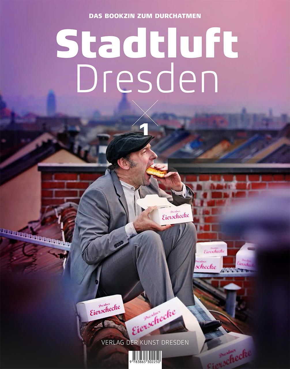 Stadtluft Dresden – das Bookzin zum Durchatmen
