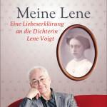 Meine Lene – eine Liebeserklärung an die Dichterin Lene Voigt
