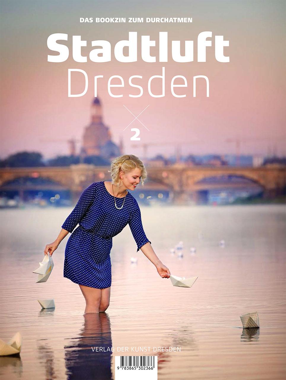 Stadtluft Dresden 2 – das Bookzin zum Durchatmen